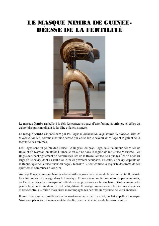 LE MASQUE NIMBA DE GUINEE- DÉESSE DE LA FERTILITÉ Le masque Nimba rappelle à la fois les caractéristiques d'une femme nour...