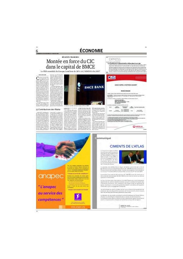 ÉCONOMIE6 LE MATIN • JEUDI-VENDREDI 20-21 MARS 2008 NADIA BENYOUREF C omme à l'accoutumée, la présentation des résultats f...