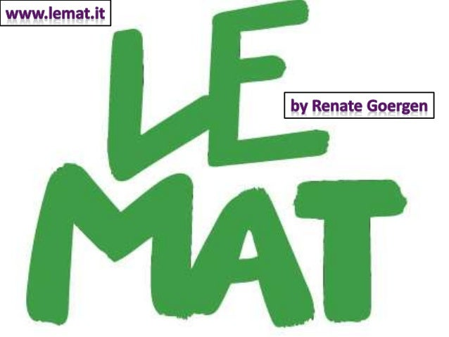 Who and what is Le Mat? • A brand standing for social entrepreneurs in tourism • A assembled know how how to become and to...