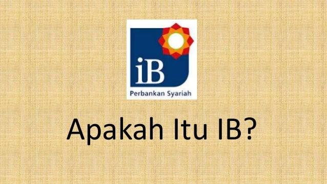 Apakah Itu IB?