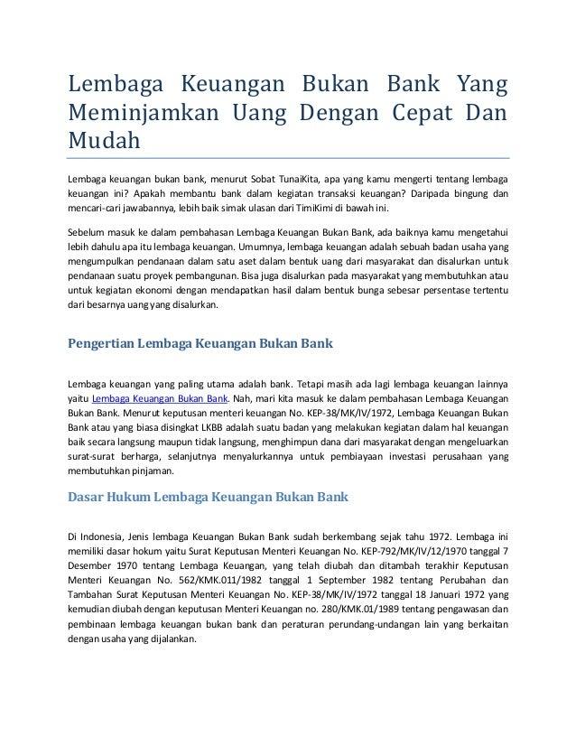 Lembaga Keuangan Bukan Bank Yang Meminjamkan Uang Dengan Cepat Dan Mudah Lembaga keuangan bukan bank, menurut Sobat TunaiK...