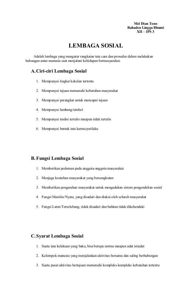 Mei Dian Tono Rahaden Lingga Bhumi XII – IPS 3 LEMBAGA SOSIAL Adalah lembaga yang mengatur rangkaian tata cara dan prosedu...