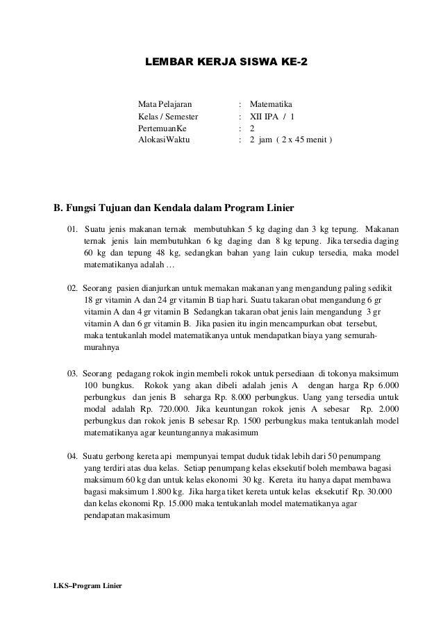 LEMBAR KERJA SISWA KE-2                     Mata Pelajaran             :   Matematika                     Kelas / Semester...