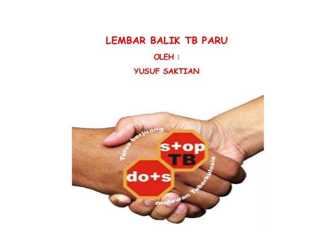 LEMBAR BALIK TB PARU OLEH : YUSUF SAKTIAN