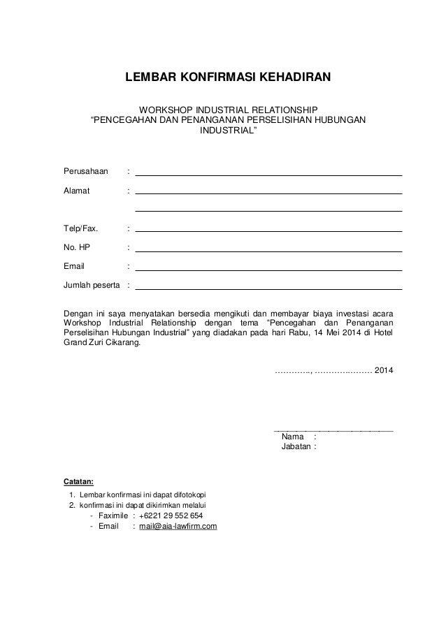 """LEMBAR KONFIRMASI KEHADIRAN WORKSHOP INDUSTRIAL RELATIONSHIP """"PENCEGAHAN DAN PENANGANAN PERSELISIHAN HUBUNGAN INDUSTRIAL"""" ..."""