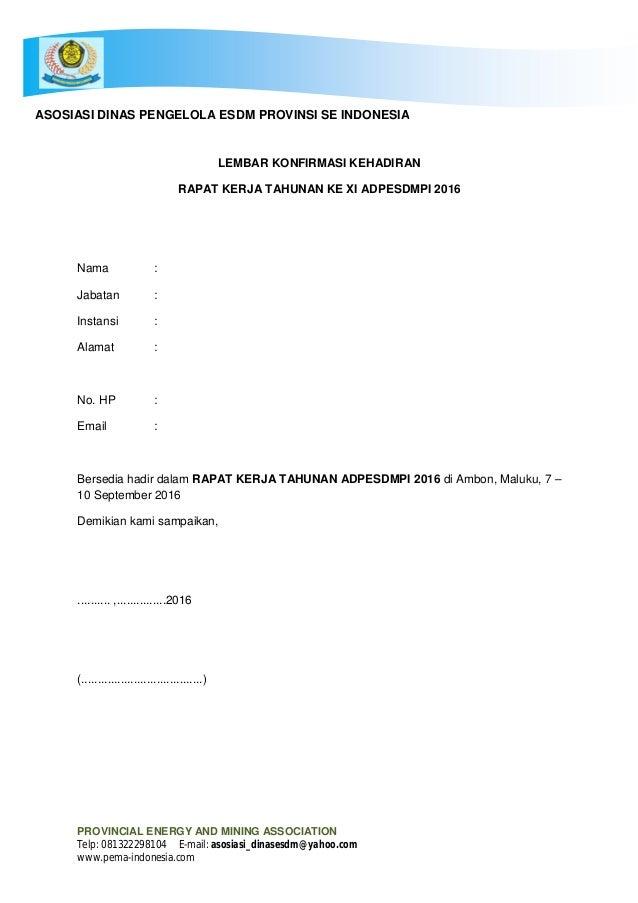 PROVINCIAL ENERGY AND MINING ASSOCIATION Telp: 081322298104 E-mail: asosiasi_dinasesdm@yahoo.com www.pema-indonesia.com LE...