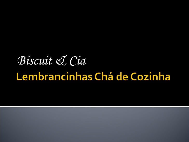 Biscuit & Cia