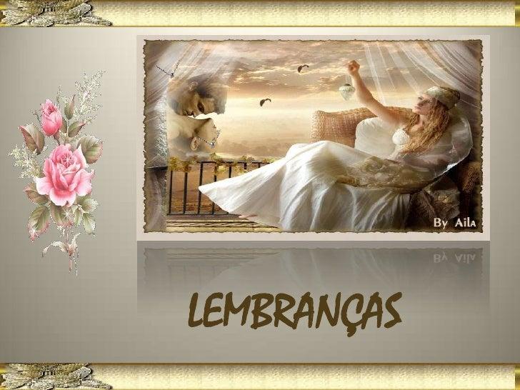 LEMBRANÇAS