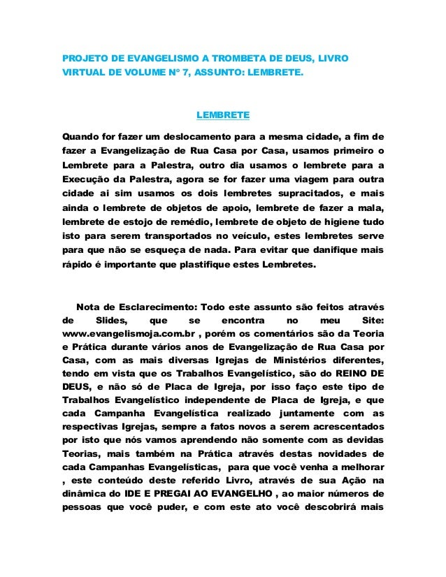 PROJETO DE EVANGELISMO A TROMBETA DE DEUS, LIVRO VIRTUAL DE VOLUME Nº 7, ASSUNTO: LEMBRETE.  LEMBRETE Quando for fazer um ...