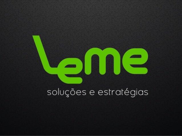 mídias interativas [user interface design/sensory interaction] Todos os consultores da Leme, possuem diversos anos de atua...