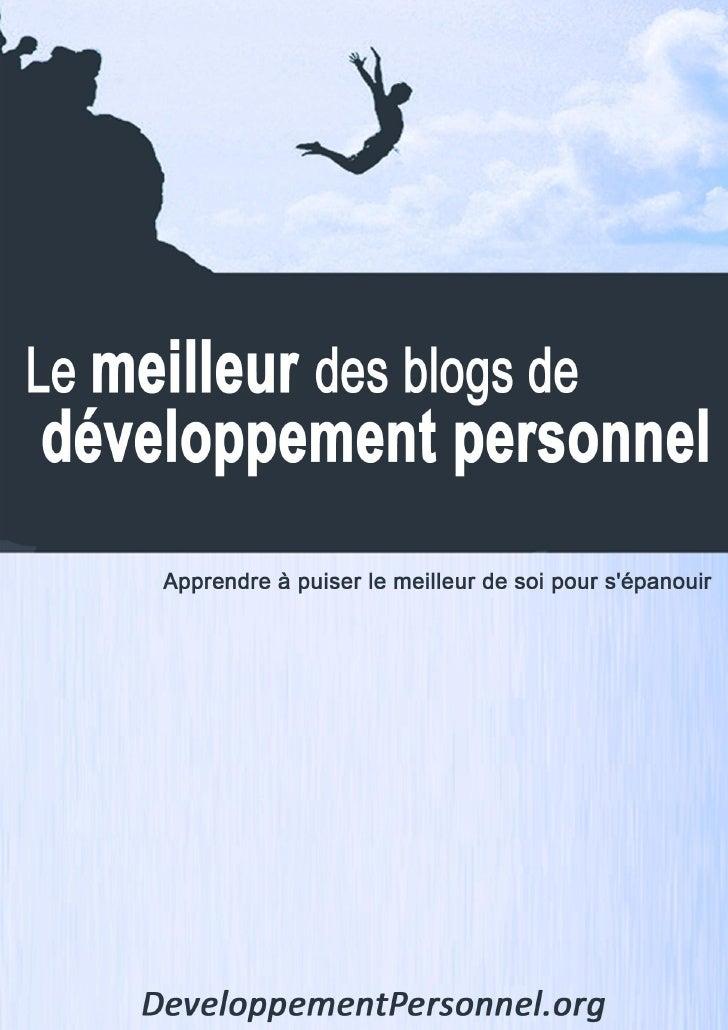 1   Développement personnel – Le meilleur des blogs                  www.developpementpersonnel.org