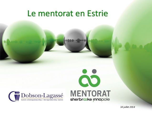 Le mentorat en Estrie 14 juillet 2014