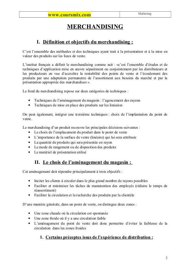 Marketing                www.coursmix.com                            MERCHANDISING         I. Définition et objectifs du m...