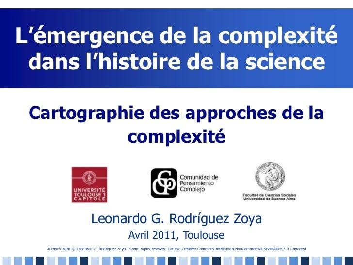 L'émergence de la complexité dans l'histoire de la science<br />Cartographie des approches de la complexité<br />Leonardo ...