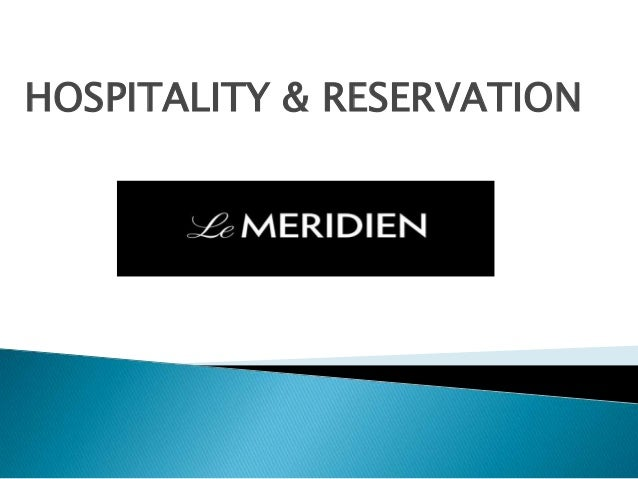 HOSPITALITY & RESERVATION