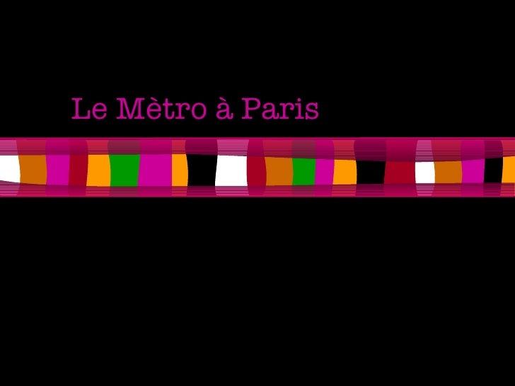 Le Mètro à Paris