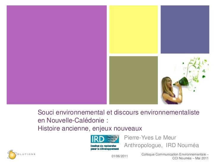 Souci environnemental et discours environnementalisteen Nouvelle-Calédonie :Histoire ancienne, enjeux nouveaux            ...