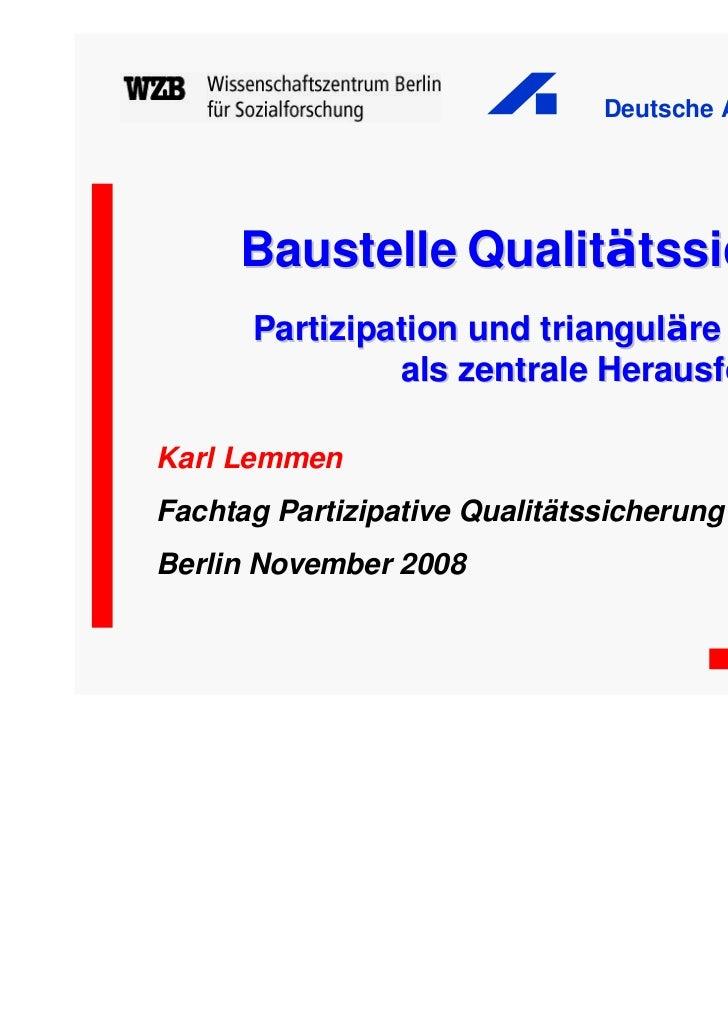 Deutsche AIDS-Hilfe e.V.     Baustelle Qualitätssicherung      Partizipation und trianguläre Kompetenz               als z...