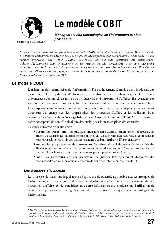 La Lettre d'ADELI n° 43 – Avril 2001 27 Square des Utilisateurs Le modèle COBIT Management des technologies de l'informati...