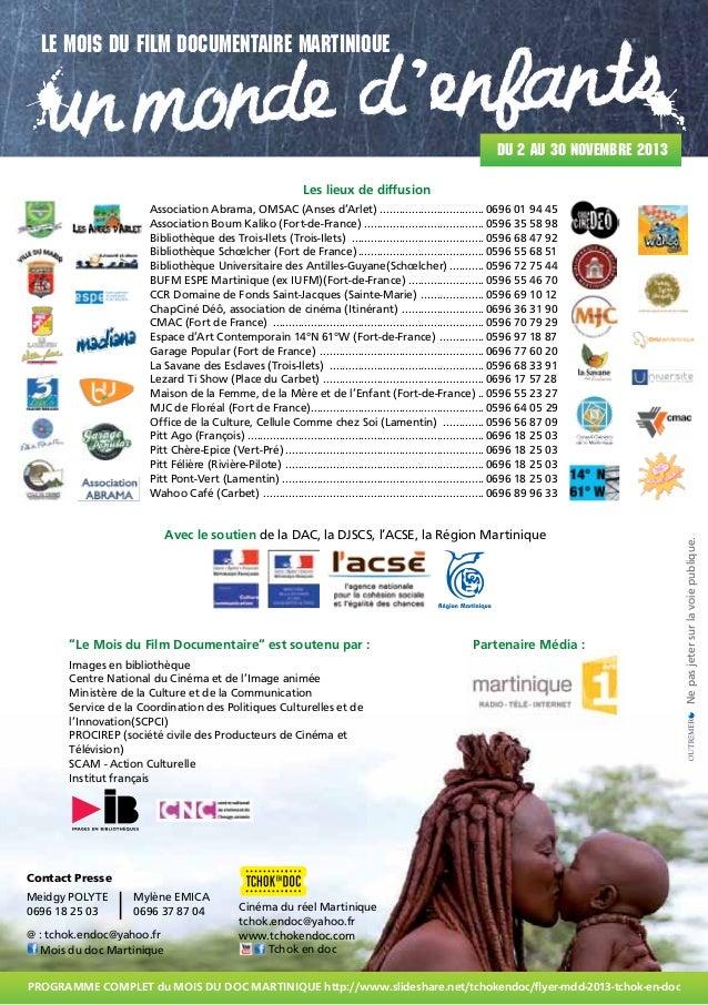 Le mois du film documentaire martinique  onde d 'enfants un m  Du 2 au 30 novembre 2013  Les lieux de diffusion  Avec le s...