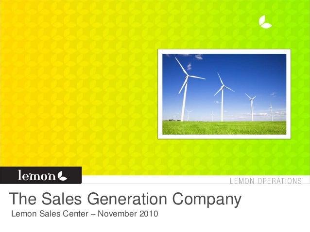 The Sales Generation Company Lemon Sales Center – November 2010