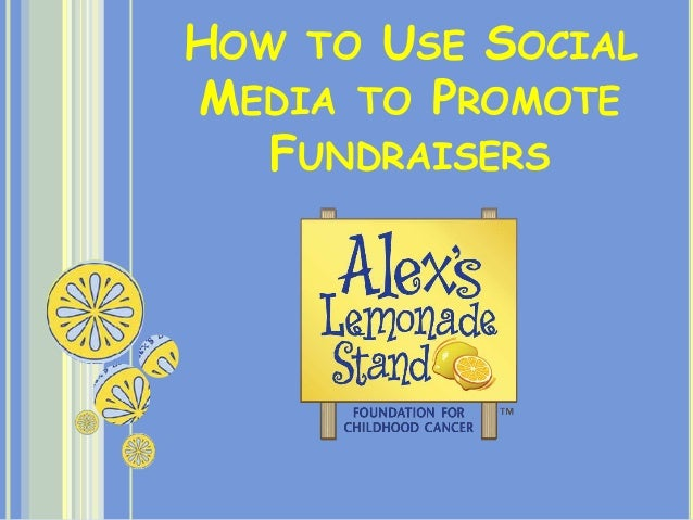 HOW TO USE SOCIAL MEDIA TO PROMOTE FUNDRAISERS
