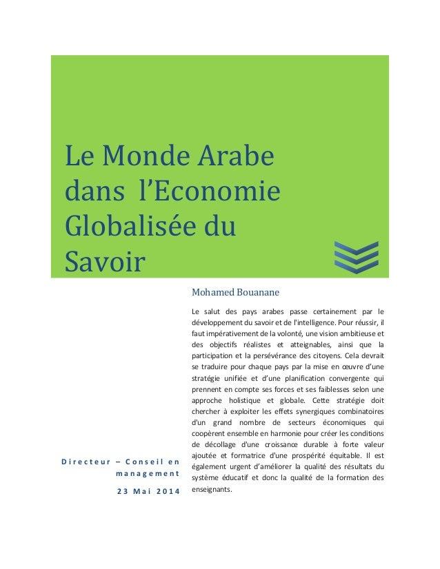 D i r e c t e u r – C o n s e i l e n m a n a g e m e n t 2 3 M a i 2 0 1 4 Mohamed Bouanane Le salut des pays arabes pass...