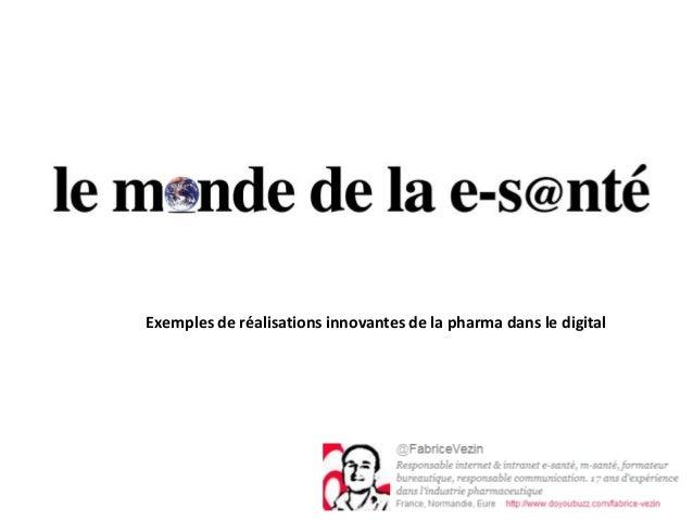Exemples de réalisations innovantes de la pharma dans le digital