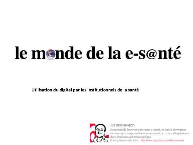 Utilisation du digital par les institutionnels de la santé