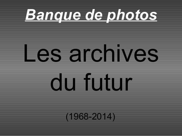 Les archives du futur (1968-2014) Banque de photos