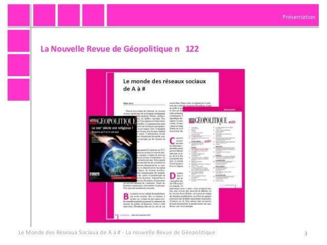 """""""Le monde des reseaux sociaux de A à #"""" pour la Nouvelle Revue de Geopolitique n°122 - juillet 2013 Slide 3"""