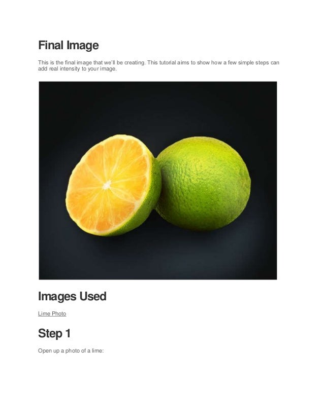Final ImageThis is the final image that we'll be creating. This tutorial aims to show how a few simple steps canadd real i...