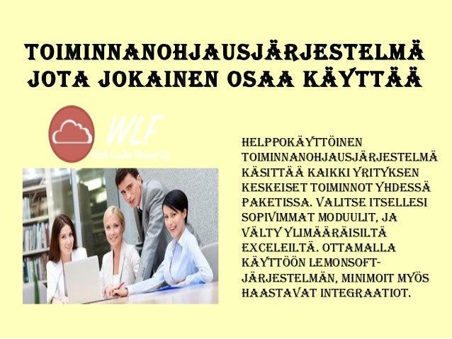 Lemonsoft toiminnanohjaus - Work Leader Finland Oy Slide 2