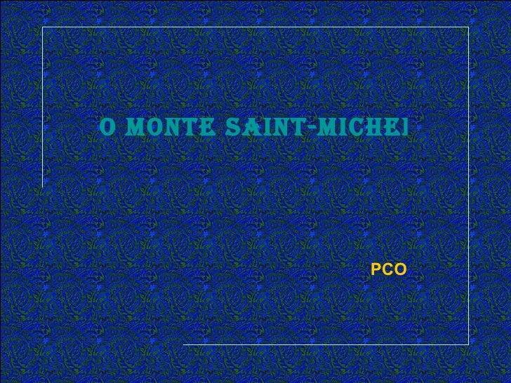 O MOnte Saint-Michel faz br                 PCO