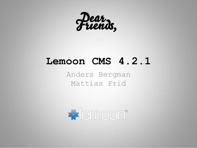 Lemoon CMS 4.2.1 Anders Bergman Mattias Frid