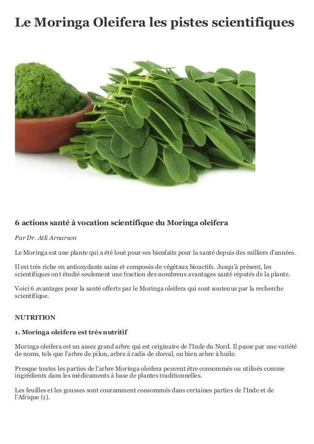 Le Moringa Oleifera les pistes scientifiques . 6 actions santé à vocation scientifique du Moringa oleifera Par Dr. Atli Ar...