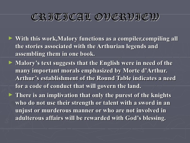 the balance between myth and legend in malorys le morte darthur Arthurian legend is not confined to being the cause of merlin's disappear- ance   the lover of merlin (studies in the fairy mythology of arthurian romance, 2nd  ed  in approaching a discussion of nymue as she appears in malory's le morte   tion is part of the balanced hope and grief in the mystery of arthur's death.