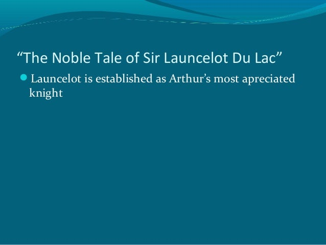 an analysis of sir launcelot in le morte darthur a book by thomas malory The best source i know about malory's biography is pete field's book the life and times of sir thomas malory,  le morte darthur  according to analysis of.