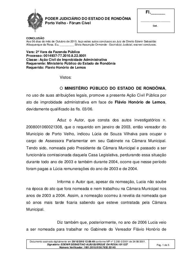 PODER JUDICIÁRIO DO ESTADO DE RONDÔNIA Porto Velho - Fórum Cível Fl.______ _________________________ Cad. Documento assina...