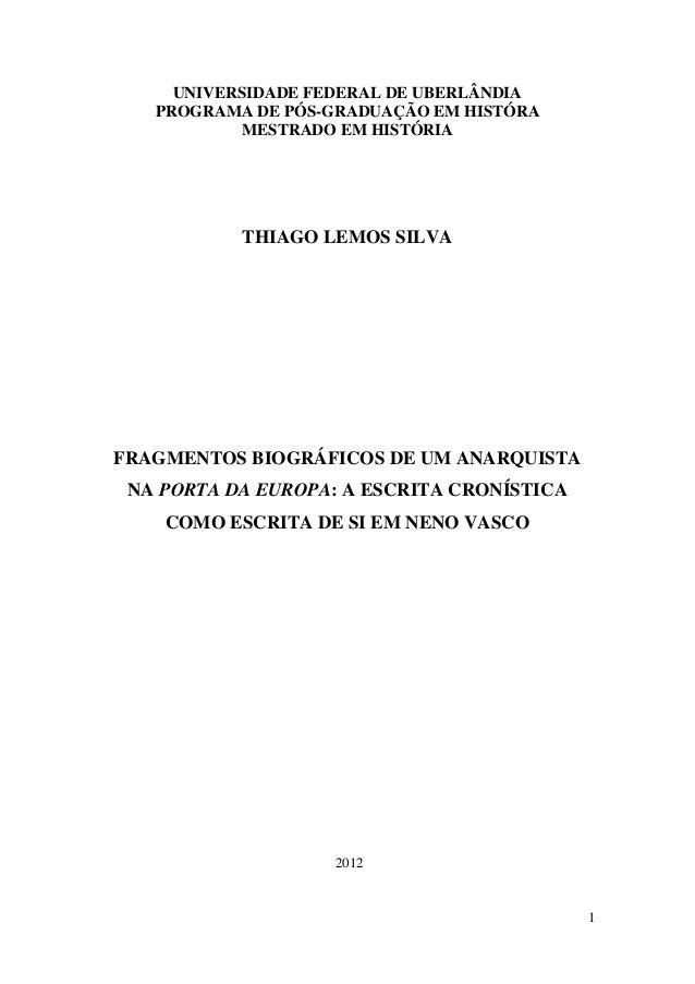 UNIVERSIDADE FEDERAL DE UBERLÂNDIA   PROGRAMA DE PÓS-GRADUAÇÃO EM HISTÓRA            MESTRADO EM HISTÓRIA           THIAGO...