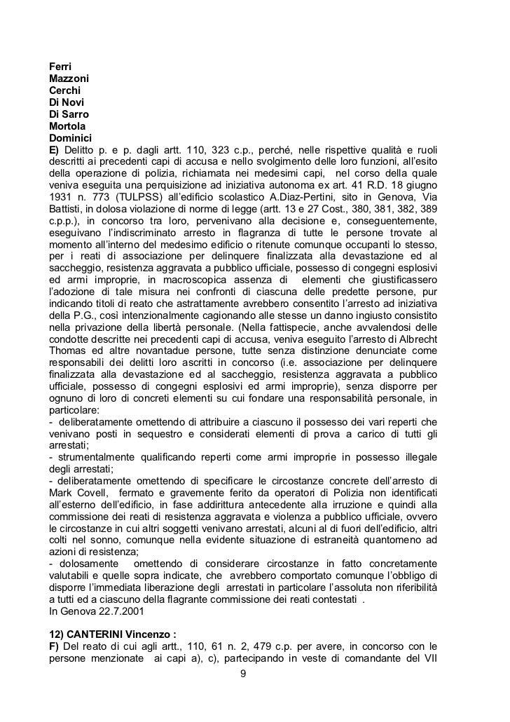 FerriMazzoniCerchiDi NoviDi SarroMortolaDominiciE) Delitto p. e p. dagli artt. 110, 323 c.p., perché, nelle rispettive qua...