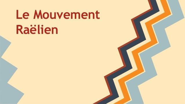 Le Mouvement Raëlien