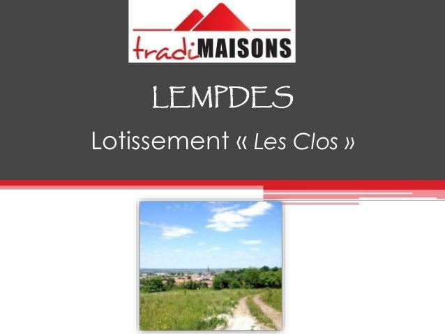 LEMPDES Lotissement « Les Clos »