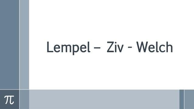 Lempel – Ziv - Welch