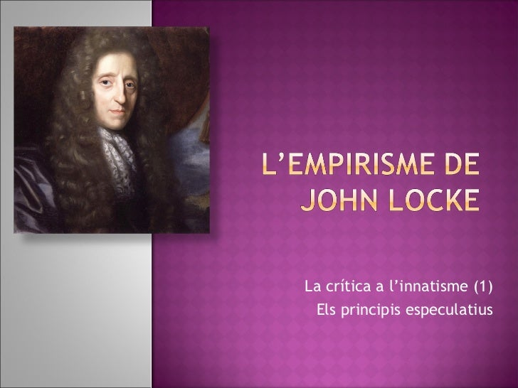 "locke innativism 2018-8-19 locke argued that human beings are  plantinga argues that calvin's sensus divinitatis is  ""john calvin and john locke on the sensus divinitatis and innativism."