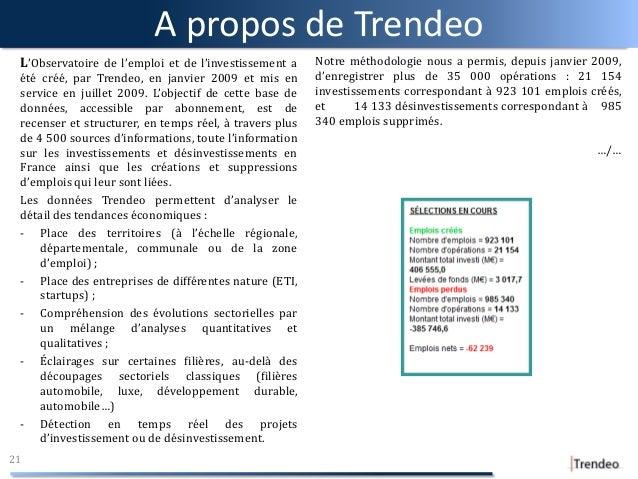 A propos de Trendeo L'Observatoire de l'emploi et de l'investissement a été créé, par Trendeo, en janvier 2009 et mis en s...