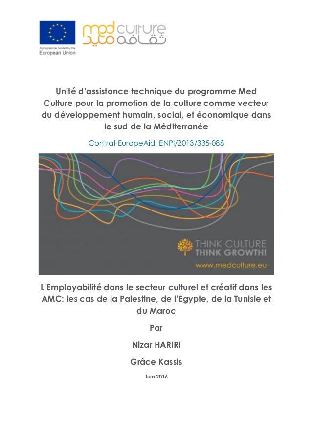 Unité d'assistance technique du programme Med Culture pour la promotion de la culture comme vecteur du développement humai...