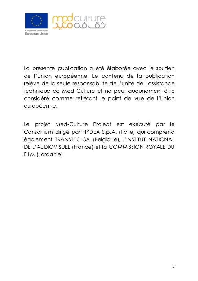 2 La présente publication a été élaborée avec le soutien de l'Union européenne. Le contenu de la publication relève de la...