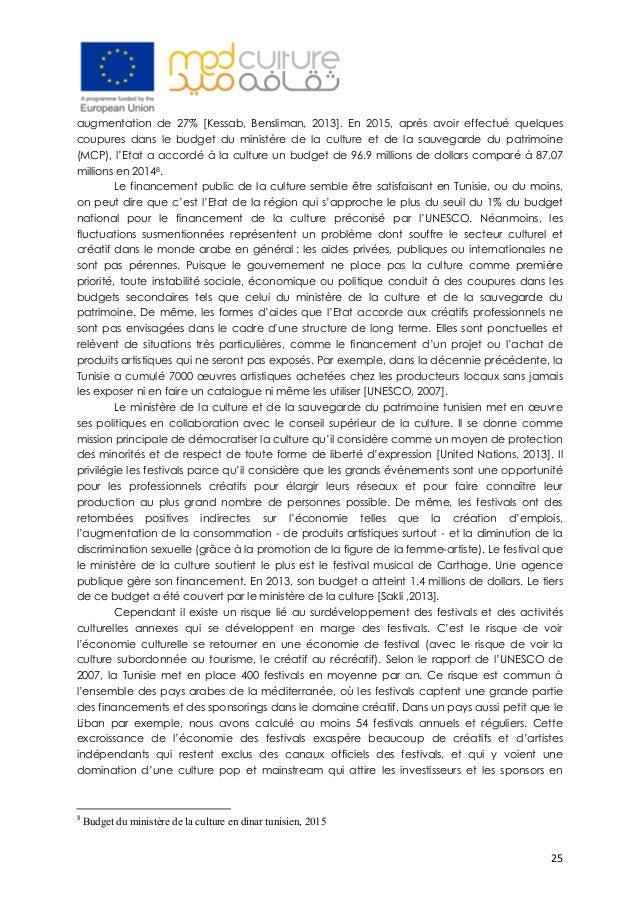 25 augmentation de 27% [Kessab, Bensliman, 2013]. En 2015, après avoir effectué quelques coupures dans le budget du minis...