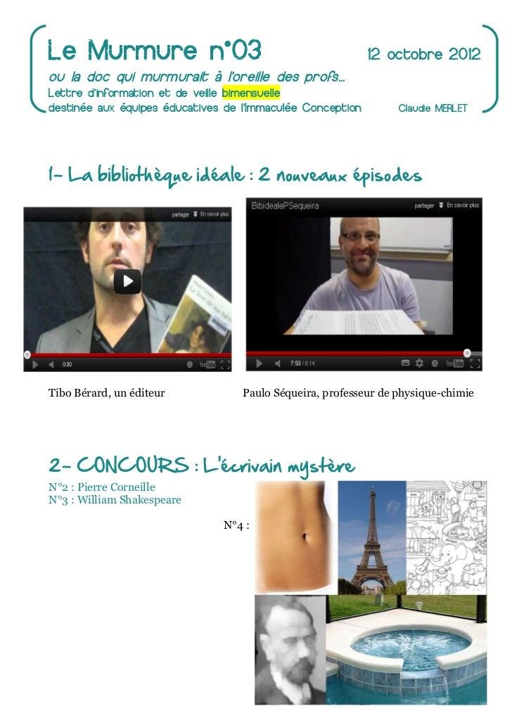 Le Murmure n°03                                             12 octobre 2012ou la doc qui murmurait à loreille des profs......